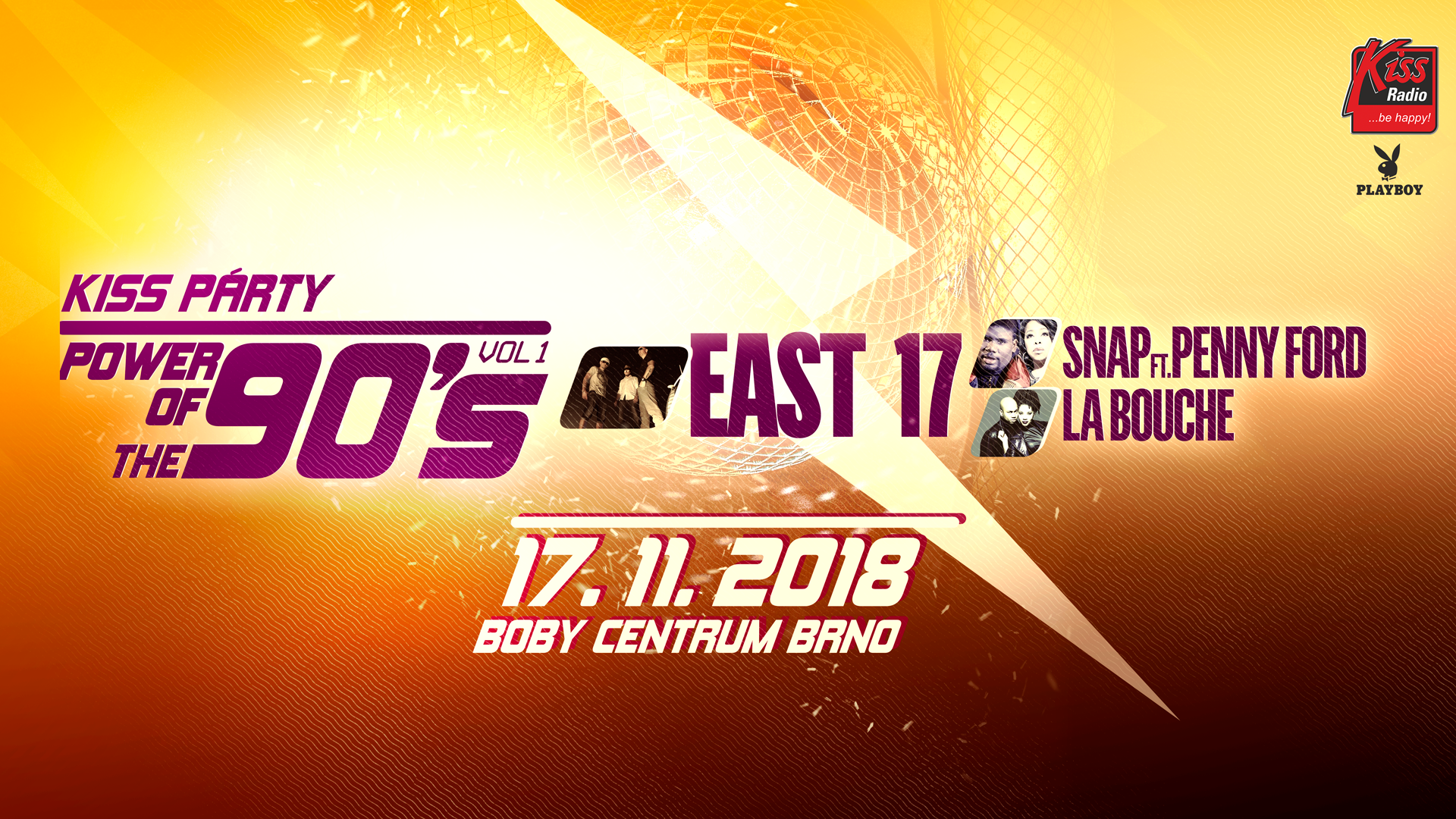 Koncert The Power of 90s: East 17, La Bouche, Snap! feat. Penny Ford