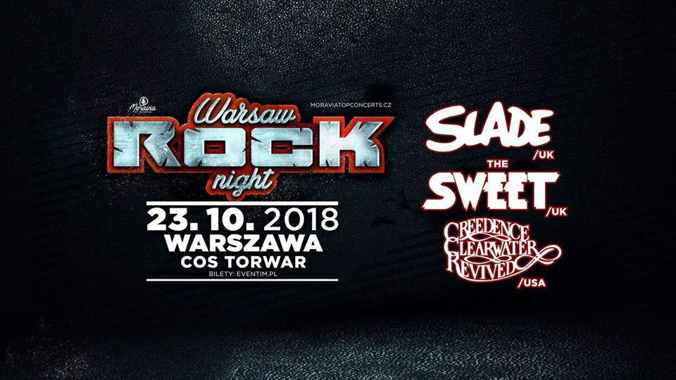 Warsaw Rock Night – SLADE, SWEET, CREEDENCE CLEARWATER REVIVED WARSZAWA